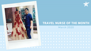 Favorite Healthcare Staffing Traveler of the Month March 2020